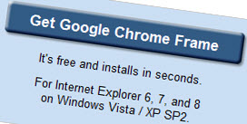 Get Google Chrome Frame